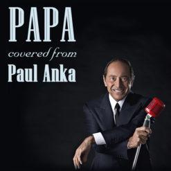 Papa - Paul Anka