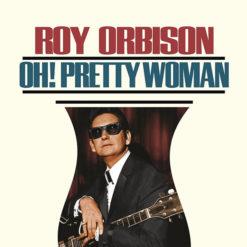 Pretty Woman - Roy Orbison
